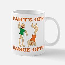 Pant's Off, Dance Off Mug