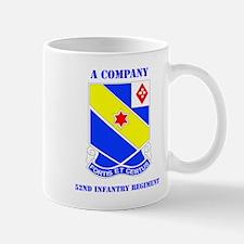 DUI - A Company - 52nd Infantry Regt with Text Mug