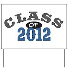 Class Of 2012 Blue Yard Sign