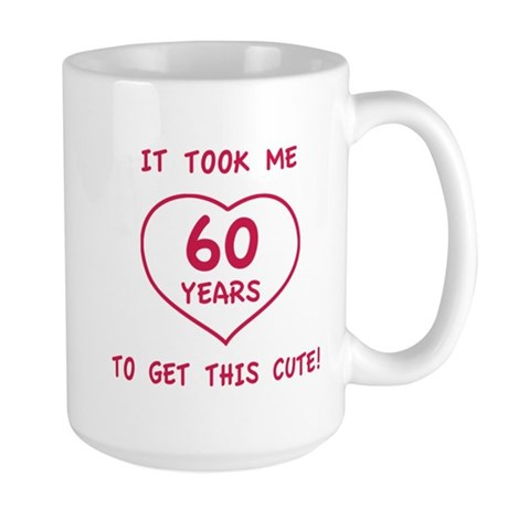 Funny 60th Birthday (Heart) Large Mug