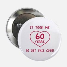"Funny 60th Birthday (Heart) 2.25"" Button"