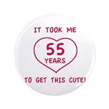 """Funny 55th Birthday (Heart) 3.5"""" Button"""