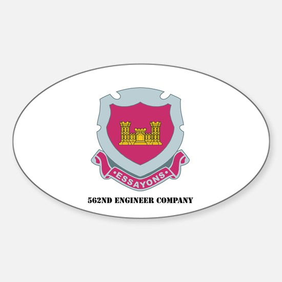 DUI - 562nd Engineer Company with Text Decal