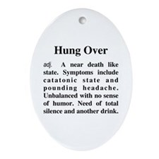 The Definition of Hungover Ornament (Oval)