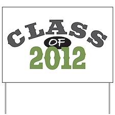 Class Of 2012 Green Yard Sign