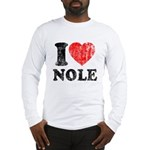 I Love Nole! Long Sleeve T-Shirt