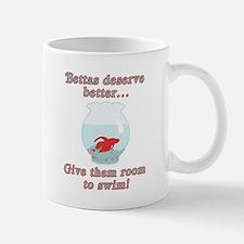 Bettas Deserve Better Mug