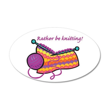 Rather Be Knitting Design 22x14 Oval Wall Peel