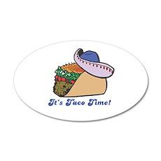Taco Time (Taco with Sombrero 22x14 Oval Wall Peel