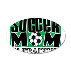Soccer Mom In Training 38.5 x 24.5 Oval Wall Peel