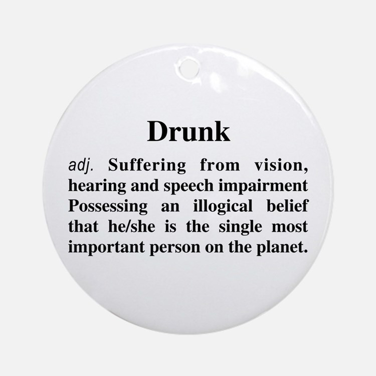 The Definition Of Drunk Ornament (Round)