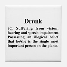 The Definition Of Drunk Tile Coaster