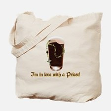 I'm in love with a Priest Tote Bag