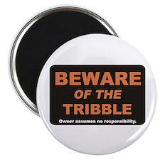 Beware / Tribble Magnet