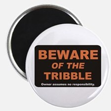 Beware / Tribble Magnet