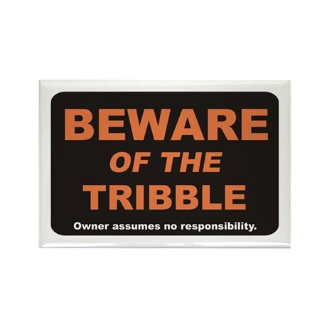 Beware / Tribble Rectangle Magnet