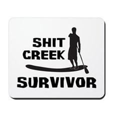 Shit Creek Survivor Mousepad