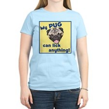 Pugs Can Lick Anything Women's Colored T-Shirt