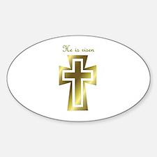 He is risen (cross) Oval Decal