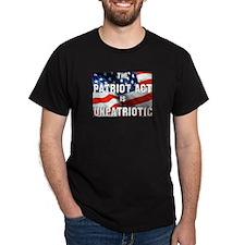 The Patriot Act is Unpatriotic Black T-Shirt