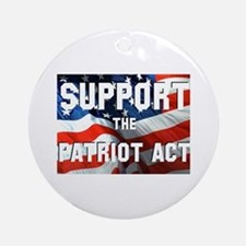 Support the Patriot Act Ornament (Round)