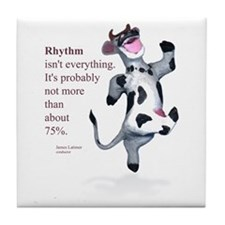 Rhythm Isn't Everything Tile Coaster