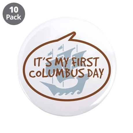"""Baby's First Columbus Day 3.5"""" Button (10 pack)"""