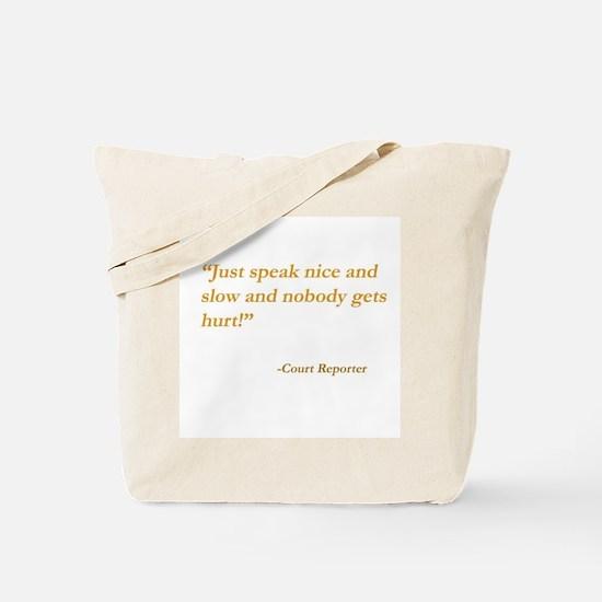 Just speak nice and slow ...Tote Bag