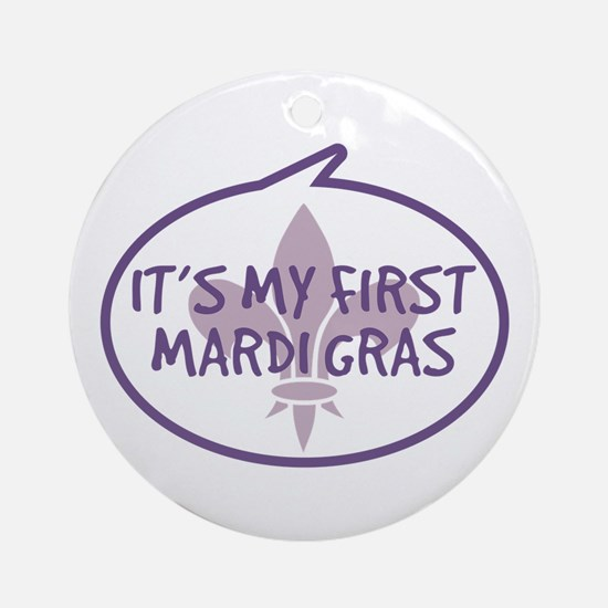 Baby's First Mardi Gras Ornament (Round)
