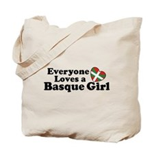 Everyone Loves a Basque Girl Tote Bag