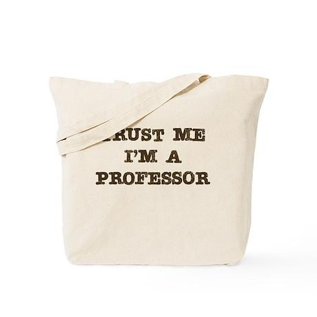 Professor Trust Tote Bag