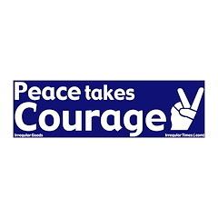 Peace Takes Courage 20x6 Wall Peel Decor
