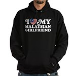 I Love My Malaysian Girlfriend Hoodie (dark)