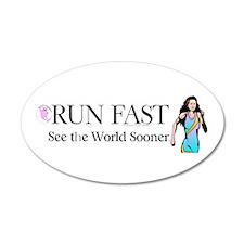 TOP Run Fast 22x14 Oval Wall Peel