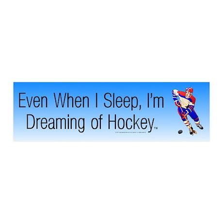 I'm Dreaming of Hockey 21x7 Wall Peel