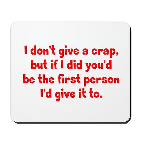 Don't Give a Crap Mousepad