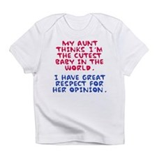 My Aunt Loves Me Because... Infant T-Shirt