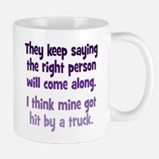 The Right Person Mug