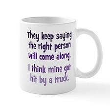 The Right Person Mug