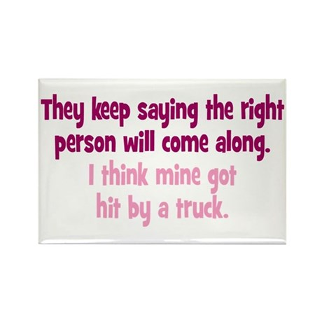 The Right Person Rectangle Magnet (100 pack)