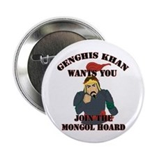 Genghis Khan Wants You Button