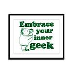 Embrace Your Inner Geek Framed Panel Print