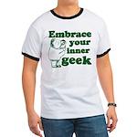 Embrace Your Inner Geek Ringer T