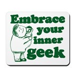 Embrace Your Inner Geek Mousepad