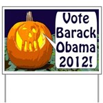 Pumpkins for Obama 2012 Yard Sign