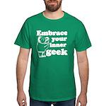 Embrace Your Inner Geek Dark T-Shirt