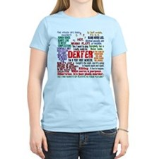 Best Dexter Quotes T-Shirt