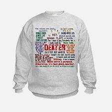 Best Dexter Quotes Sweatshirt