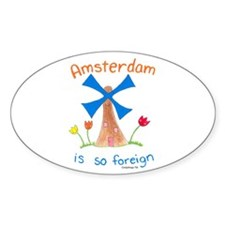 Amsterdam is so Foreign Decal