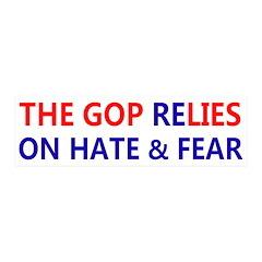 GOP ReLIES on Hate & Fear 20x6 Wall Peel